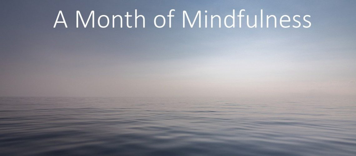 A month of mindfulness 2